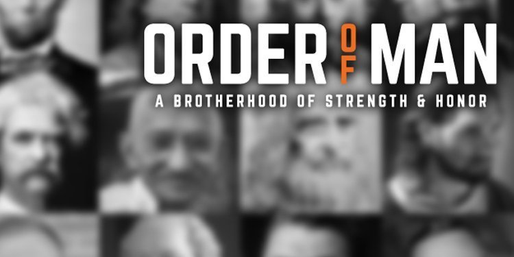 Order of Man Podcast