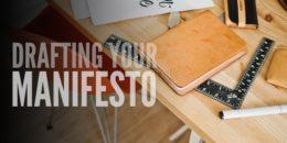 Drafting Your Manifesto