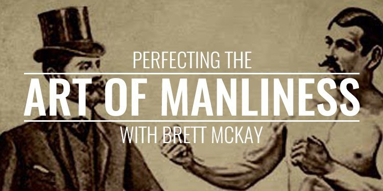 Brett McKay Art of Manliness