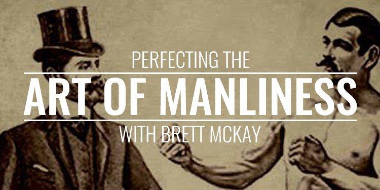 Brett McKay Art of Manliness