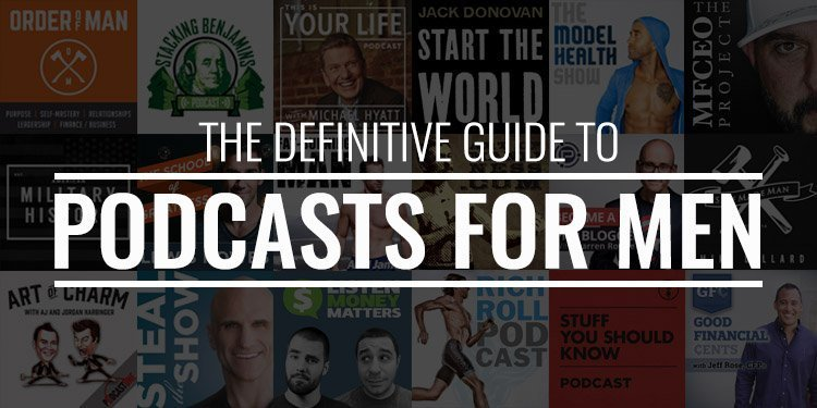Podcasts for Men