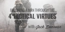 Jack Donovan Tactical Virtues