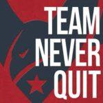 Team Never Quit