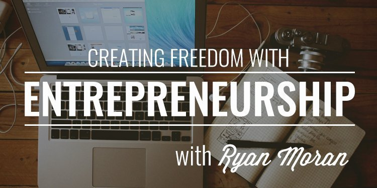Freedom with Entrepreneurship