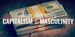 Capitalism and Masculinity