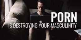 Porn Destroying Masculinity