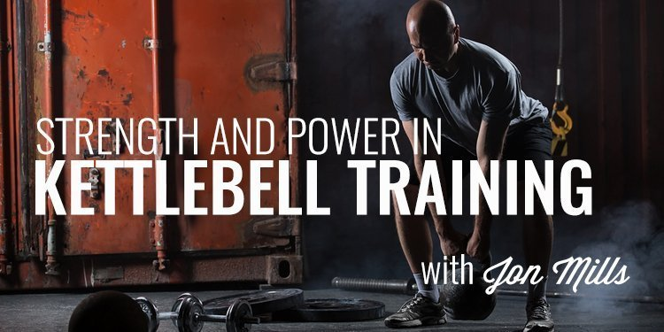 Strength and Power in Kettlebell Training