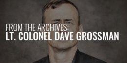 Lt Col Dave Grossman