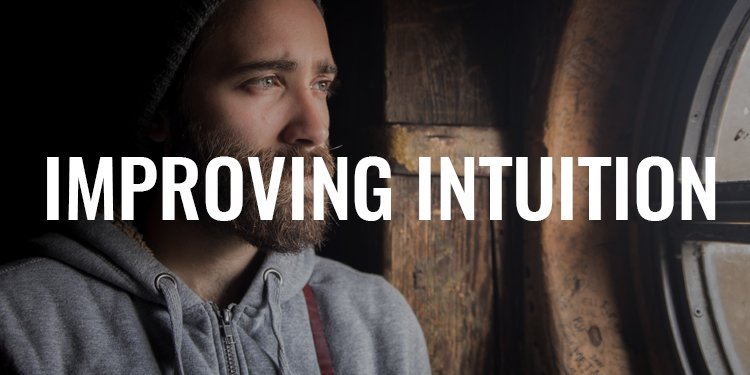 Improving Intuition