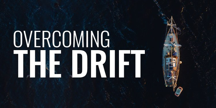 Overcoming The Drift