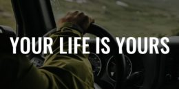 Your Life Is Yours