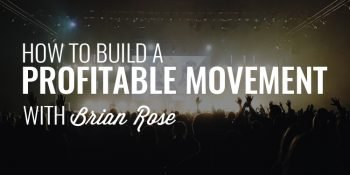Profitable Movement Brian Rose