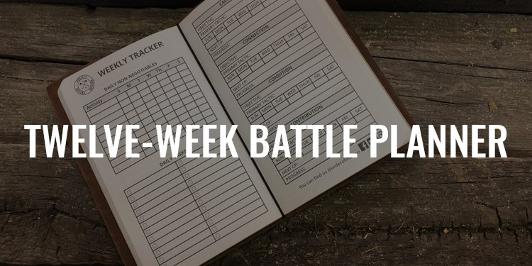 Twelve-Week Battle Planner