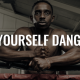 Make Yourself Dangerous