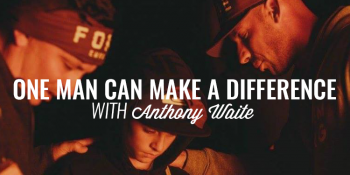 One Man Can Make a Difference  ANTHONY WAITE