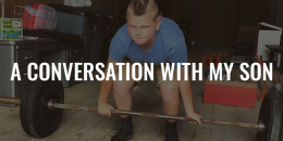 A Conversation with My Son | FRIDAY FIELD NOTES