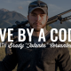 "Live by a Code | BRADY ""TOTANKA"" CERVANTES"