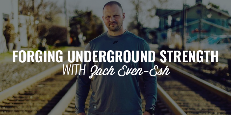 Forging Underground Strength | ZACH EVEN-ESH