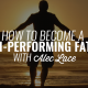 How to Become a High-Performing Father | ALEC LACE