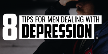 8 Tips for Men Dealing with Depression | FRIDAY FIELD NOTES