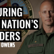 Securing the Nation's Borders | JASON OWENS