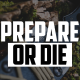Prepare of Die | FRIDAY FIELD NOTES