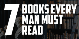 7 Books Every Man Should Read | FRIDAY FIELD NOTES