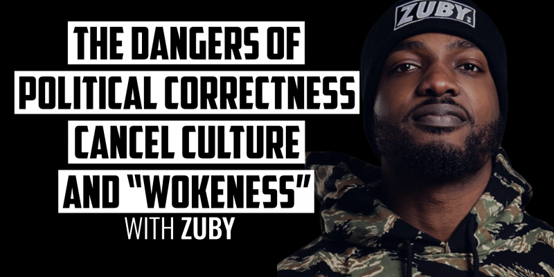 """The Dangers of Political Correctness, Cancel Culture, and """"Wokeness"""" 