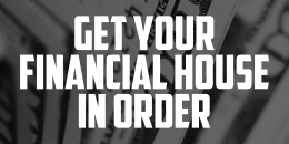 Get Your Financial House in Order | FRIDAY FIELD NOTES