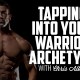 Tapping Into Your Warrior Archetype | CHRIS ALBERT