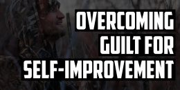 Overcoming Guilt for Self-Improvement | FRIDAY FIELD NOTES