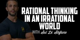 Rational Thinking in an Irrational World | SAL DI STEFANO