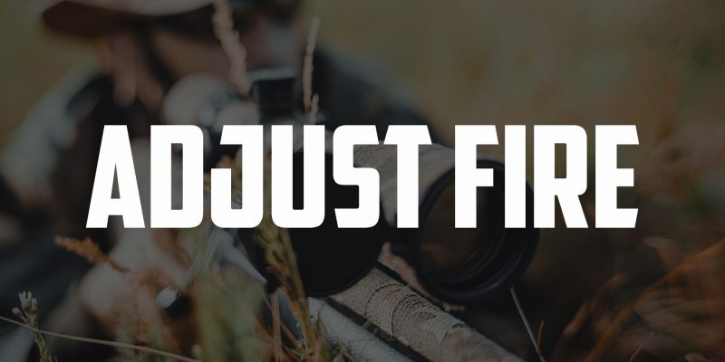 Adjust Fire | FRIDAY FIELD NOTES