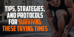 Tips, Strategies, and Protocols for Surviving These Trying Times