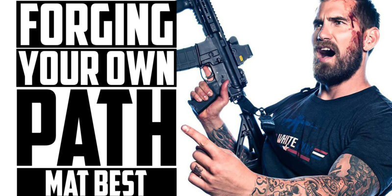 MAT BEST | Forging Your Own Path