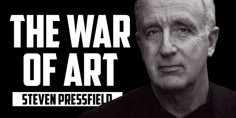 STEVEN PRESSFIELD | The War of Art