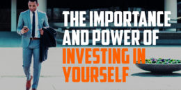 The Importance and Power of Investing in Yourself