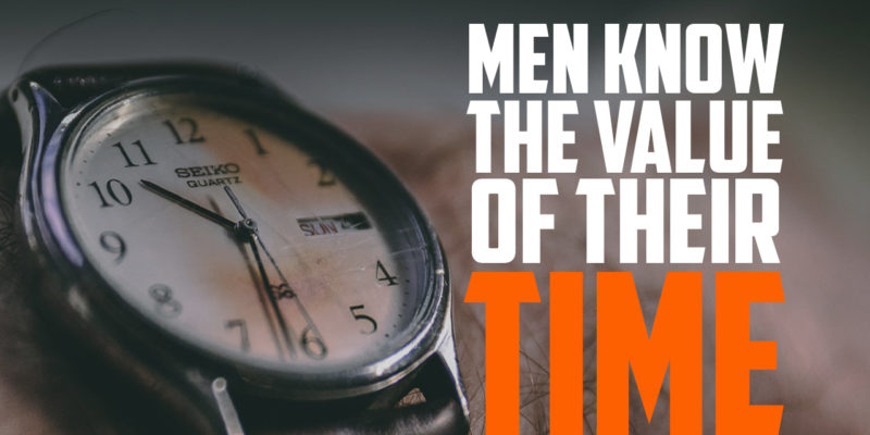 Men Know the Value of Their Time