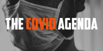 The COVID Agenda
