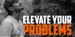 Elevate Your Problems