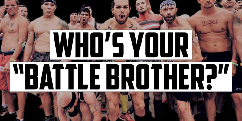 Who's Your Battle Brother