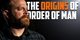 Order of Man Episode 271
